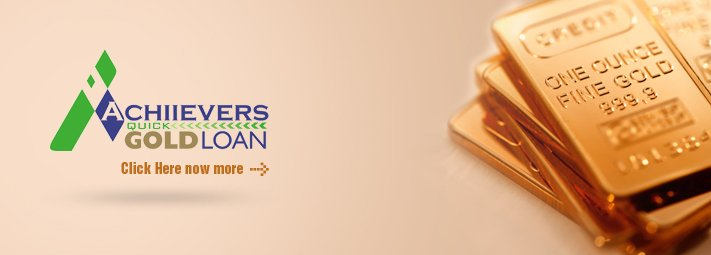 Achiievers Quick Gold Loan